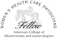 Women's Health Care Physicians | Fellow American College of Obstetricians and Gynecologists